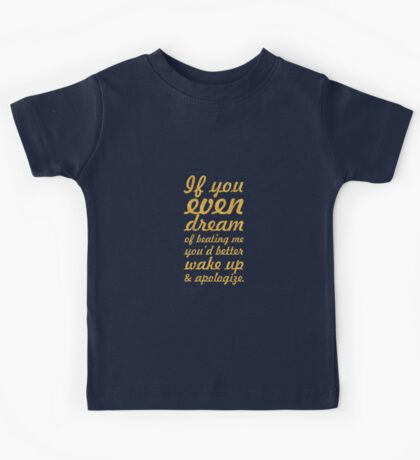 "If you even dream... ""Muhammad Ali"" Inspirational Quote Kids Tee"