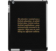 "The education i received... ""Nelson Mandela"" Inspirational Quote iPad Case/Skin"
