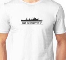 Got destroyer (black) Unisex T-Shirt
