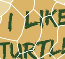 I Like Turtles Sticker