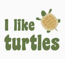 I Like Turtles by TheShirtYurt