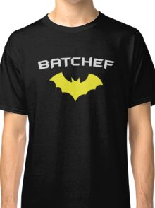 BATCHEF - Super Hero Chef Cook  Classic T-Shirt