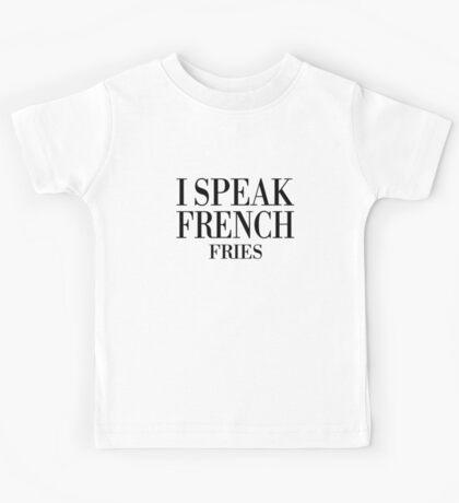 I Speak French Fries Kids Tee