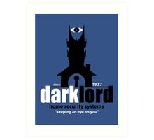 Dark Lord Home Security Systems Art Print