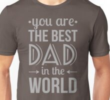 Best Dad - Fathers Day Unisex T-Shirt