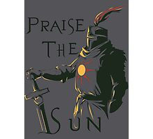 Praise the Sun! Photographic Print
