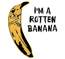 I'm A Rotten Banana Photographic Print