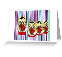 The Matryoshka Maidens Greeting Card
