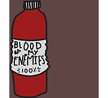 the blood of my enemies Photographic Print