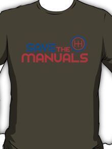 Save The Manuals (1) T-Shirt