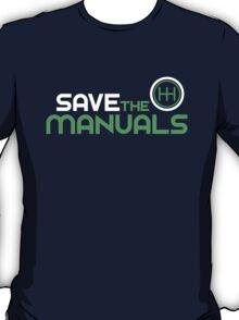Save The Manuals (2) T-Shirt