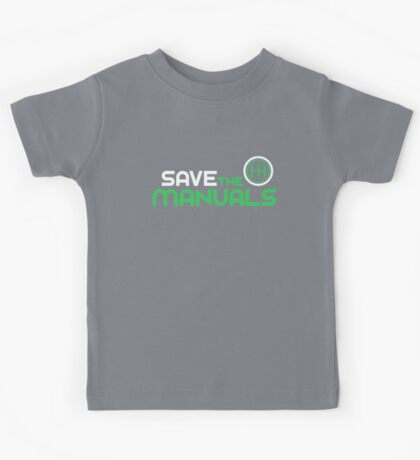 Save The Manuals (2) Kids Tee