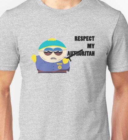 Cartman respect my authoritah Funny Unisex T-Shirt