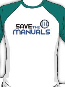 Save The Manuals (3) T-Shirt
