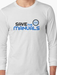 Save The Manuals (3) Long Sleeve T-Shirt