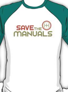 Save The Manuals (4) T-Shirt