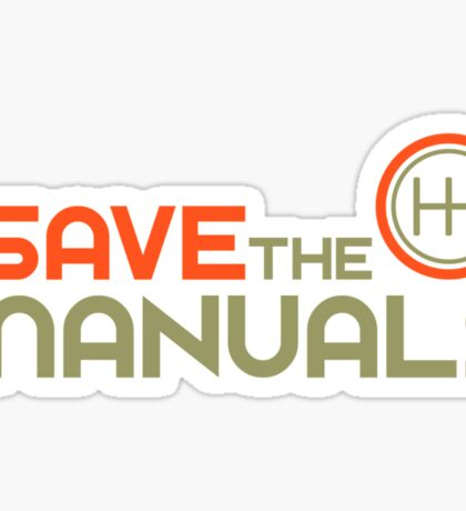 Save The Manuals (4) Sticker