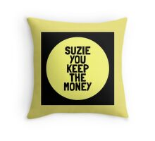 """""""Suzie, you keep the money"""" Hey Arnold quote Throw Pillow"""
