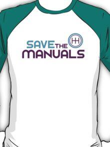 Save The Manuals (5) T-Shirt