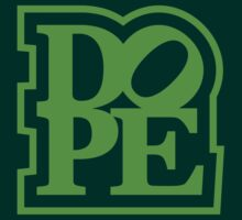 DOPE (4) by PlanDesigner