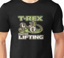 T-Rex Hates Lifting Weights Gym Exercise Trex Funny Unisex T-Shirt