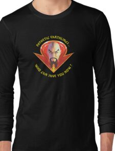 Ming the Merciless - Pathetic Earthlings Variant Three Long Sleeve T-Shirt