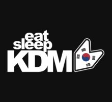 Eat Sleep KDM (1) by PlanDesigner