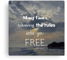 The rules and freedom Canvas Print
