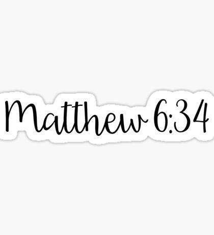 Matthew 6:34 Sticker