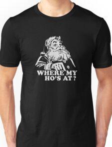 Where My Hos At Christmas Santa Funny Unisex T-Shirt