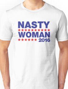 Nasty Woman Hillary Clinton Unisex T-Shirt