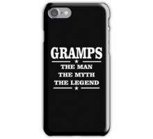 Gramps The Man The Myth The Legend iPhone Case/Skin