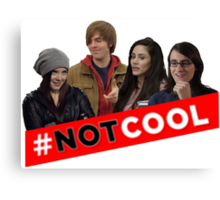 #Not Cool - Cast! Canvas Print