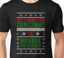All I want for Christmas is Monroe, the Blutbad Unisex T-Shirt