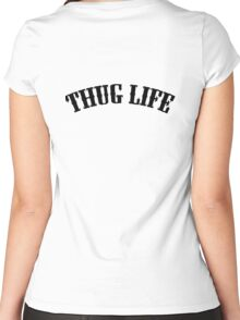 Thug Life Women's Fitted Scoop T-Shirt