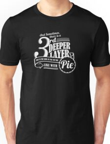Dr. Horrible's Pie Quote Unisex T-Shirt