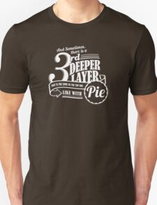 Dr. Horrible's Pie Quote T-Shirt