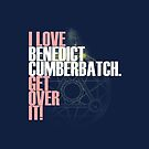 I love Benedict Cumberbatch get over it! magic circle ver. by Summer Iscoming