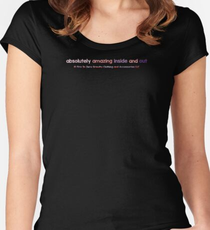 Women's & Girls Absolutely Amazing Inside and Out Women's Fitted Scoop T-Shirt