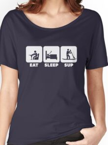 EAT SLEEP SUP | Cool Stand-up Paddleboard T Shirts & Hoodies Women's Relaxed Fit T-Shirt