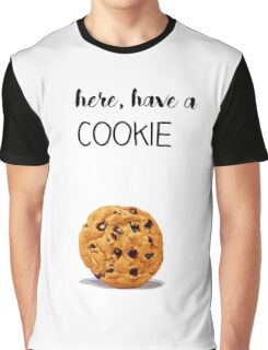 here, have a cookie Graphic T-Shirt