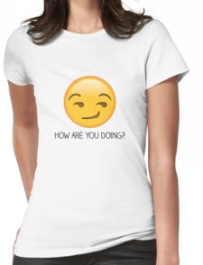 How are you doing? Womens Fitted T-Shirt
