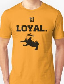 Hufflepuff. Loyal. T-Shirt