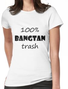 BTS-100% BANGTAN trash Womens Fitted T-Shirt