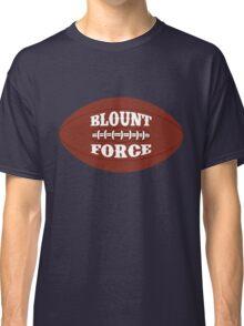 BLOUNT FORCE New England Football Fan #29 T Shirt Classic T-Shirt