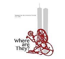 9/11 Where are they? Photographic Print