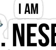 I am MRS. NESBITT! Sticker