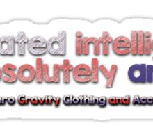 Women's & Girls Educated Intelligent and Absolutely Amazing Sticker
