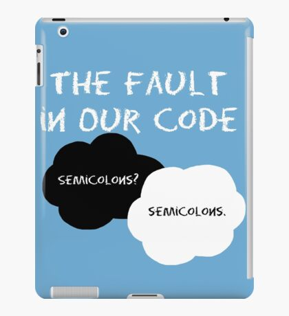 The Fault in our Code iPad Case/Skin
