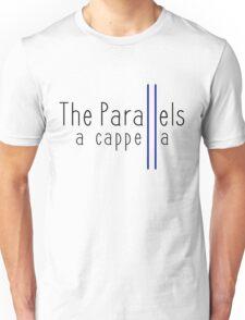 The Parallels Original Collection Unisex T-Shirt